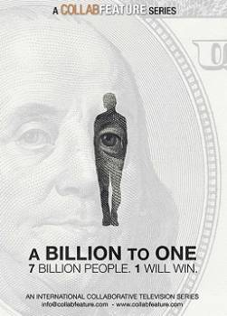 A Billion to One