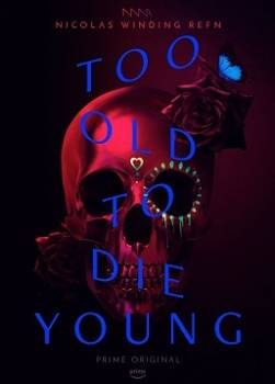photo Too Old to Die Young