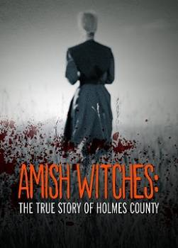 photo Amish Witches : The True Story of Holmes County